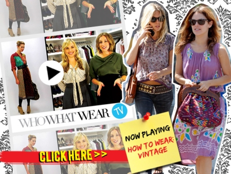 More How-To vintage tips on WhoWhatWear.com